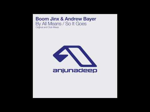 Boom Jinx & Andrew Bayer - By All Means (Original Mix)