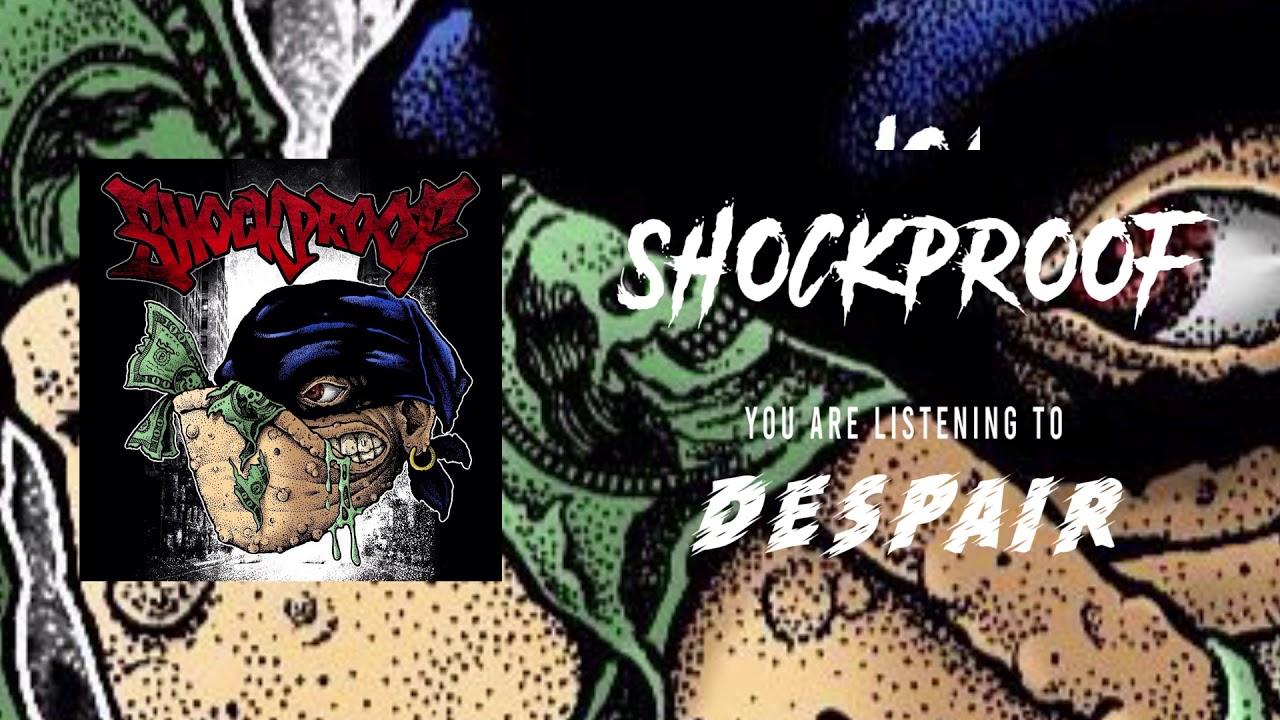 Download SHOCKPROOF - DESPAIR (Official Music Audio)