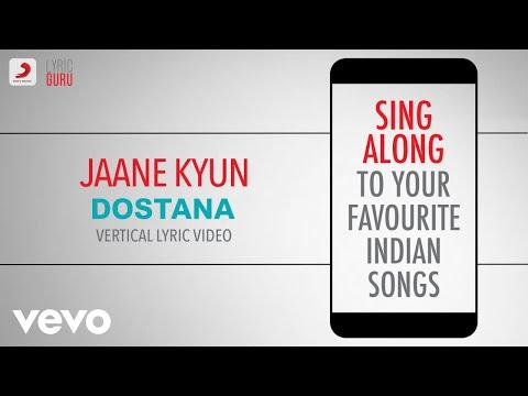 Jaane Kyun - Dostana|Official Bollywood Lyrics|Vishal Dadlani|Vishal & Shekhar