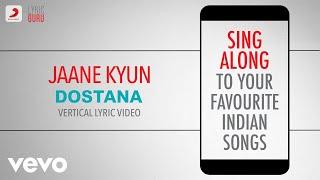Jaane Kyun - Dostana|Official Bollywood Lyrics|Vishal Dadlani|Vishal & Shekhar Thumb