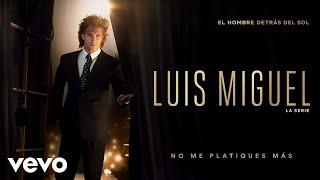 Diego Boneta - No Me Platiques Más (Luis Miguel La Serie - ...