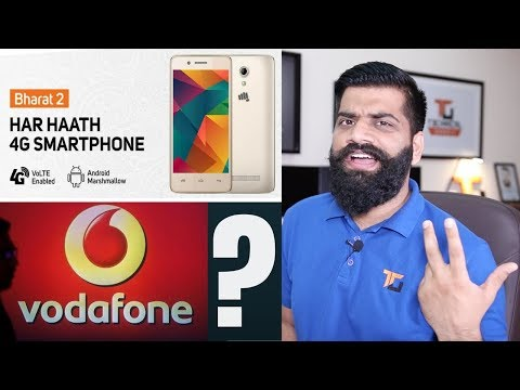 Vodafone 999 Rs 4G Phone - Micromax Bharat 2 - My Opinions..
