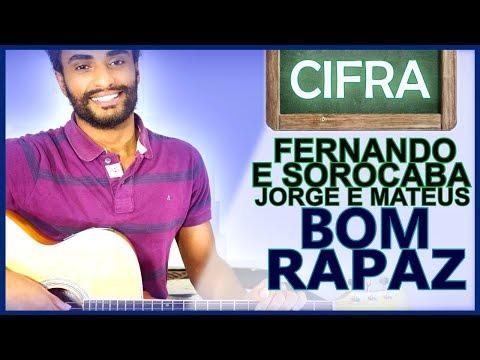 COMO TOCAR - Bom Rapaz (Fernando e Sorocaba feat. Jorge e Mateus)