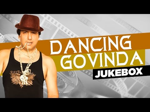 Dancing Govinda | Bollywood Dance Songs | Jukebox (Audio) | Hindi Songs