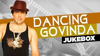 dancing govinda bollywood dance songs jukebox audio hindi songs