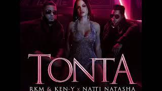 Tonta - R.K.M & Ken-Y & Natti Natasha (audio)