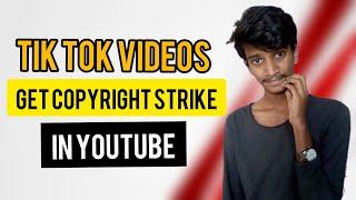Tik Tok Videos Get Copyright Strike In Youtube In Telugu