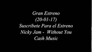 Nicky Jam - Without You Album Fénix