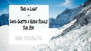 Shed a Light | David Guetta x Robin Schulz ft. Cheat Codes | Subtitulada al Español