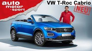 VW T-Roc Cabrio (2019): Erste Sitzprobe im offenen SUV - Review | auto motor und sport