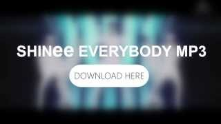 [DL]SHINee EVERYBODY MP3