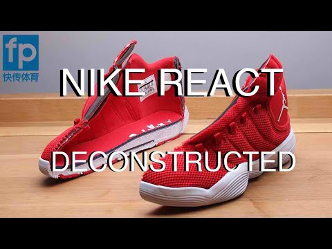 pretty nice a6d98 4d003 DECONSTRUCTED  NIKE REACT OR ADIDAS BOUNCE, BOOST    Jordan Super.Fly 2017  Cushioning