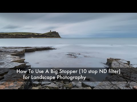 How To Use A Big Stopper (10 Stop ND Filter) For Landscape Photography