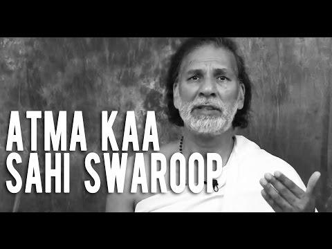 True Description Of Soul (hindi) Atma Kaa Sahi Swaroop