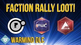 FACTION RALLY LOOT + MY CHOICE! WARMIND DLC - DESTINY 2