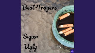 Super Ugly (Steve Miggedy Maestro, Morttimer Snerd III, Belizian Voodoo Priest Remix)
