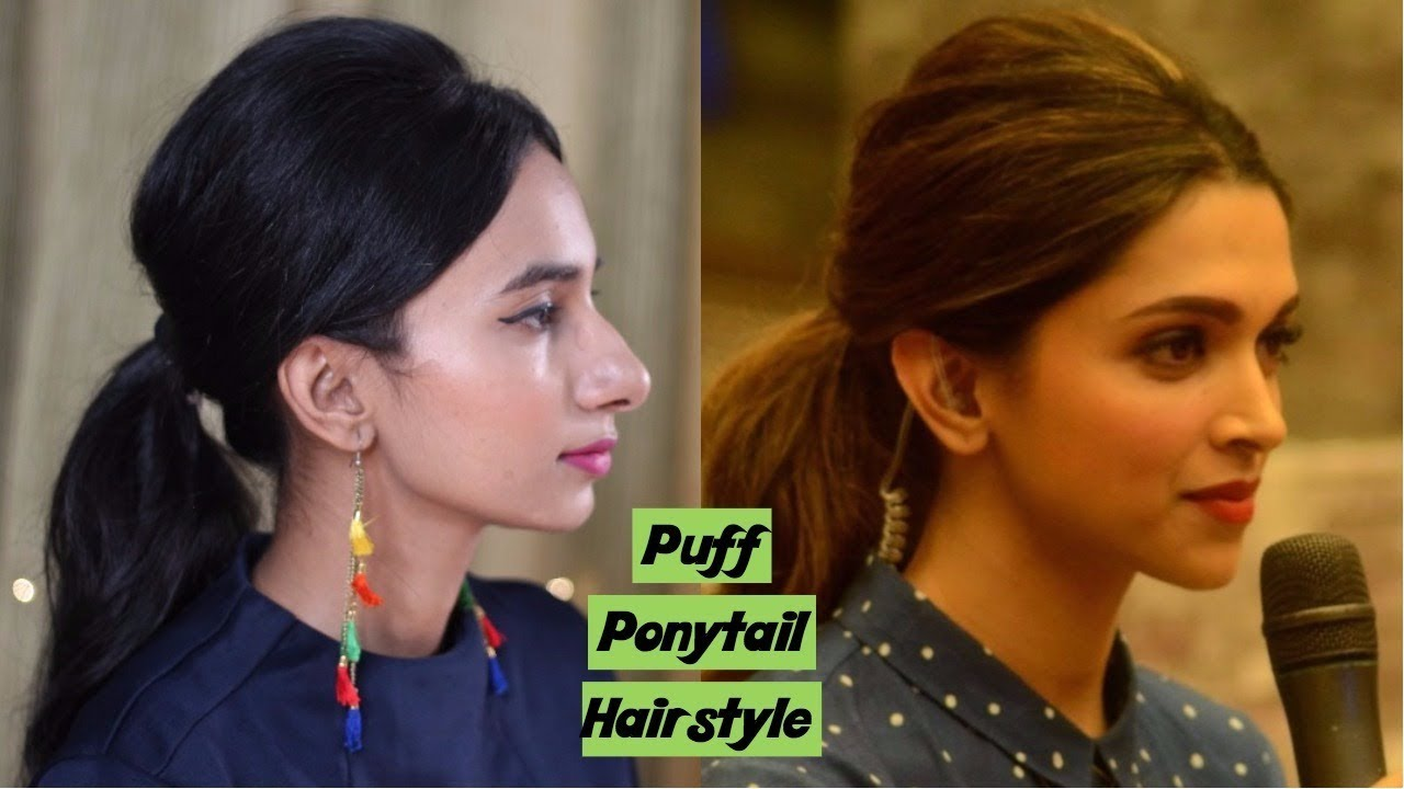 Deepika Padukone Puff Ponytail Hairstyle Tutorial! - YouTube