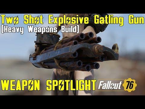 Fallout 76: Weapon Spotlights: Two Shot Explosive Gatling Gun (Heavy Weapons Build) thumbnail