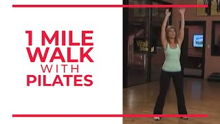 1 Mile Walk with Pilates | At Home Workouts