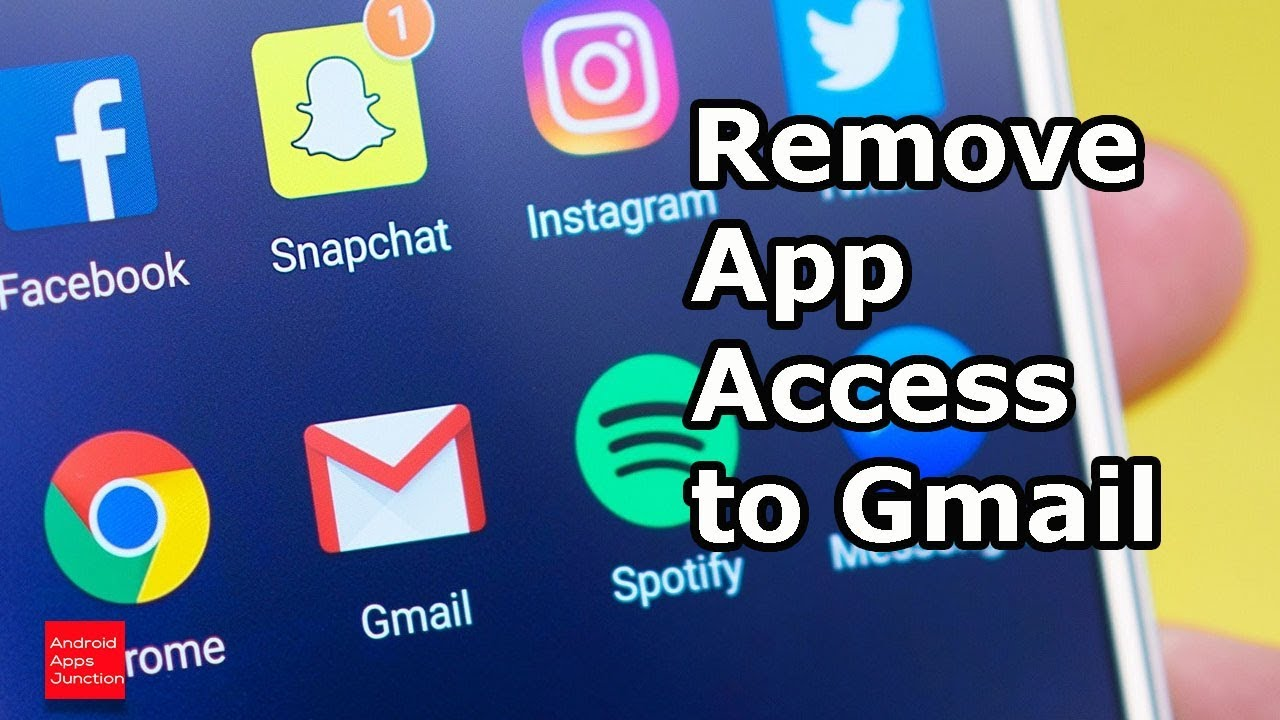 How to remove third party app access to gmail and protect your ...