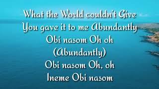 Obi Nasom - Mercy Chinwo