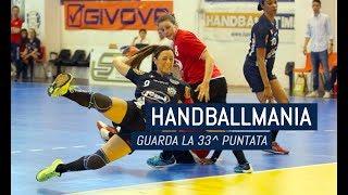 HandballMania - 33^ puntata [10 maggio]