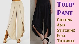 DIY: Tulip Pant Cutting And Stitching Full Tutorial Step By Step