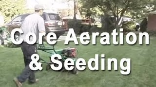 NaturaLawn of America Lawn Care Tips: Core Aeration and Overseeding for a Healthy Lawn