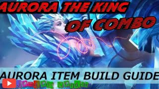 AURORA THE KING OF COMBO,  EPIC COMEBACK MOBILE LAGEND