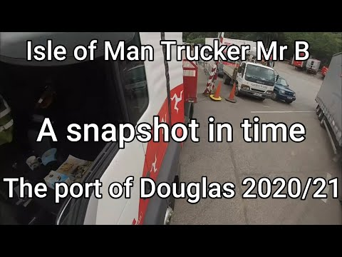 Isle Of Man Trucker Mr B..A snapshot in time.Douglas harbour 2020/21