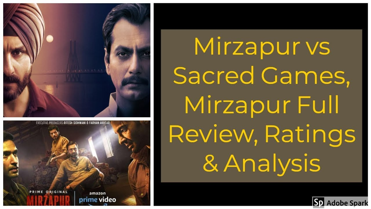 Mirzapur vs Sacred Games And Mirzapur Web series Full Review