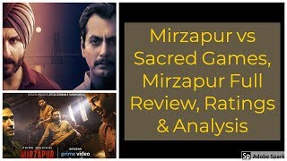Mirzapur vs Sacred Games And Mirzapur Web series Full Review And Analysis|Mirzapur|Filmy Indian