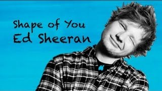 Ed Sheeran - Shape of you (Remix) flac