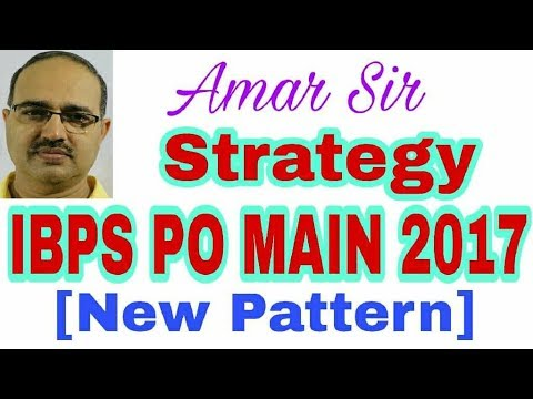 IBPS PO MAIN EXAM 2017: BEST STRATEGY: Vision and Planing-48