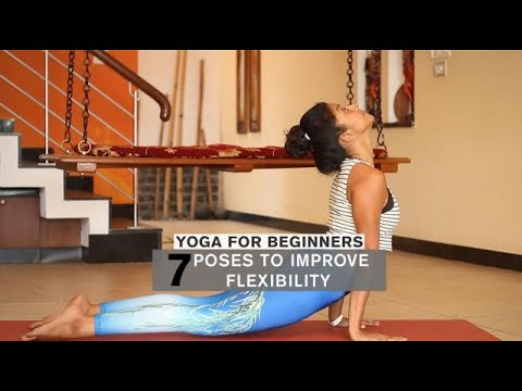yoga for beginners 7 poses to improve your flexibility