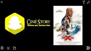 Ciné Story : xXx Reactivated