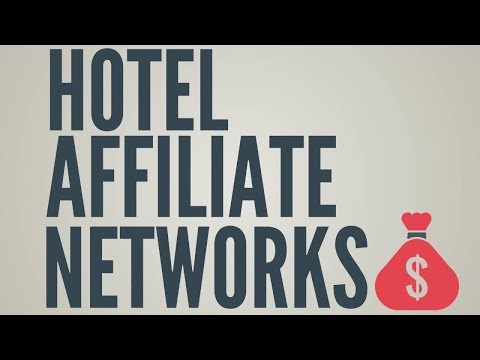 Best Hotel Affiliate Networks