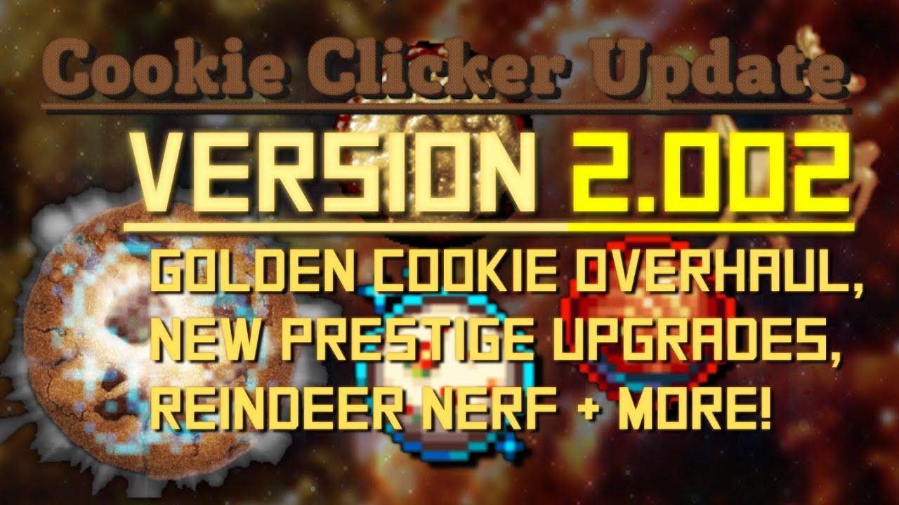 Cookie Clicker: Update 2 002 - Golden Cookie Overhaul