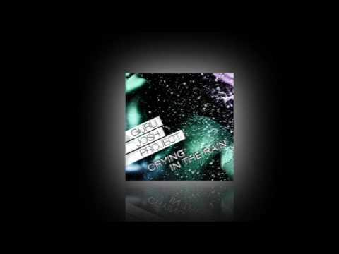 GURU JOSH PROJECT - CRYING IN THE RAIN (NIELS VAN GOGH VS DAVE RAMONE RADIO EDIT)