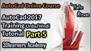 AutoCad 2017 Training Urdu Hindi Tutorial Part 5 | AutoCad Online Course