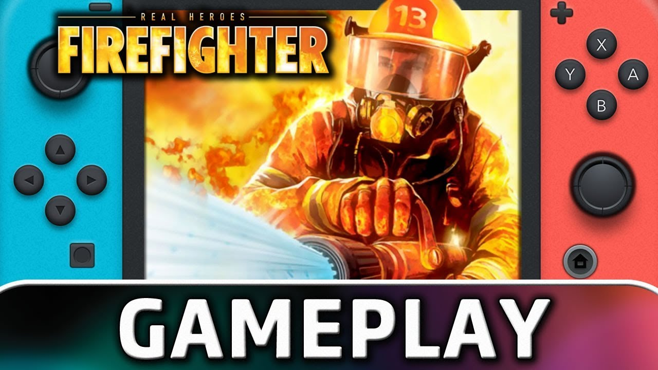 Real Heroes Firefighter | First 15 Minutes on Nintendo Switch