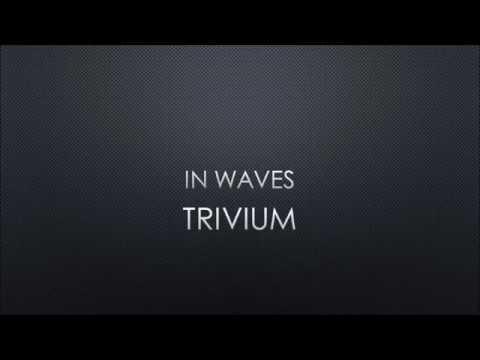Trivium - In Waves (Lyrics)