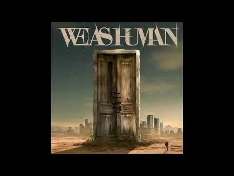 Клип We As Human - Dead Man