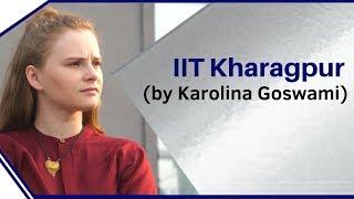 IIT Kharagpur   by Karolina Goswami