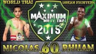 "2º Maximum Muay Thai 2015 - Rhuam ""show"" (dream Fighters) X Nicolas Fagundes (world Thai Gym) 60kg."