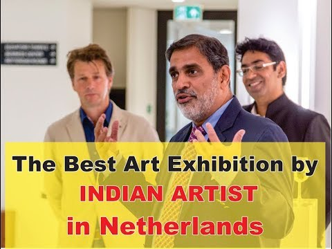 """Part 1 - 4th International Art Exhibition 2017 """"Love, Peace & Humanity"""" India-Netherlands"""