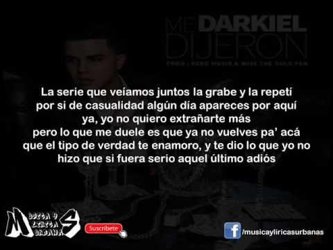 Darkiel - Me Dijeron (Letra)
