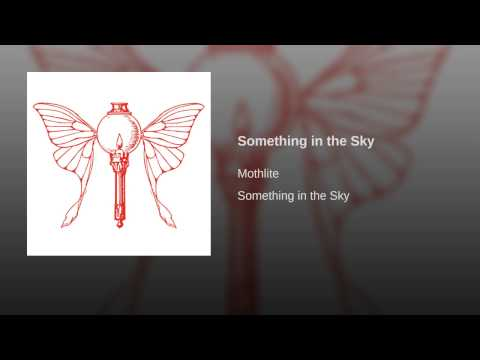 Something in the Sky