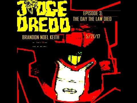 Judge Dredd Episode 3: The Day The Law Died (Can Cinema #99)