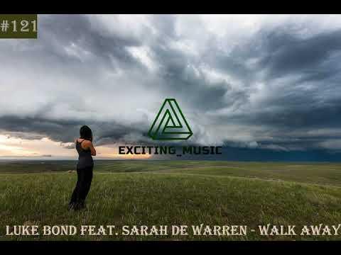 Walk Away (feat. Sarah de Warren) - Luke Bond MP3 Download